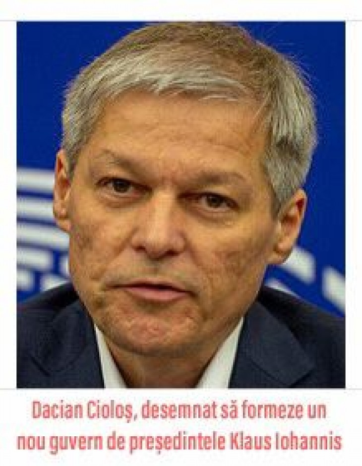 Klaus Iohannis l-a desemnat pe Dacian Cioloș să formeze un nou guvern. PSD: Este o glumă